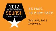 BC UNIVERSITY SQUASH CHAMPIONSHIPS 2012